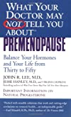 What Your Doctor May Not Tell (PDF) You about Premenopause