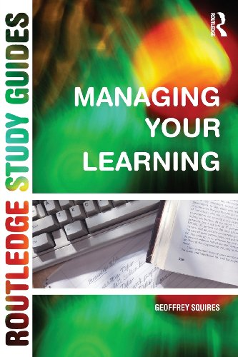 Managing Your Learning (Routledge Study Guide)