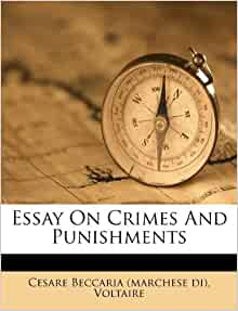 New An Essay on Crimes and Punishments Translated from The Italian ...