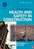 Introduction to Health and Safety in Construction (Black & White Version) (1856175219) by Hughes, Phil