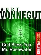 God Bless You, Mr. Rosewater (Kurt Vonnegut Series) by Jr., Kurt Vonnegut, Kurt Vonnegut cover image