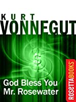 God Bless You, Mr. Rosewater (Kurt Vonnegut Series)
