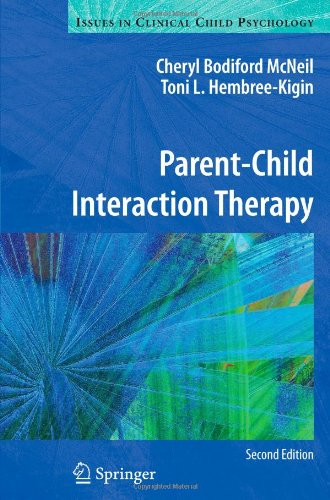 Parent-Child Interaction Therapy (Issues in Clinical...