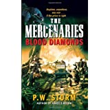 Mercenaries: The Blood Diamondby P.W. Storm