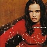 echange, troc Melissa Mars - Et alors
