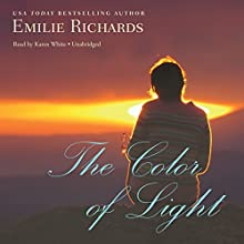 The Color of Light: The Goddesses Anonymous, Book 4 (       UNABRIDGED) by Emilie Richards Narrated by Karen White