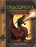 img - for Dracopedia: A Guide to Drawing the Dragons of the World [Hardcover] [2009] (Author) William O'Connor book / textbook / text book