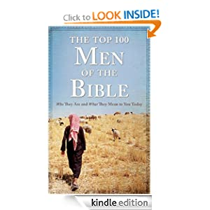 The Top 100 Men of the Bible (Top 100 Series) Drew Josephs
