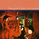 Union Cafe by Penguin Cafe Orchestra (2003-03-18)