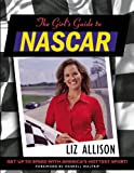img - for The Girl's Guide to NASCAR book / textbook / text book
