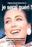 echange, troc Myriam Fourchaud, Thierry Fourchaud - Seigneur, dis seulement une Parole et je serai guéri ! : Un chemin de guérison intérieure Corps, Ame, Esprit pour tous