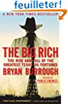The Big Rich: The Rise and Fall of th...