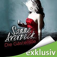Die Gästeliste Hörbuch von Sanne Averbeck Gesprochen von: Vera Teltz