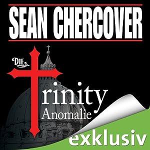 Die Trinity-Anomalie Hörbuch