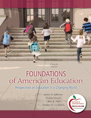 Foundations of American Education: Perspectives on...