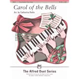 Carol of the Bells: Intermediate Piano Duet (The Alfred Duet Series)
