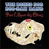 The Bonzo Dog Doo-Dah Band Pour L'amour des chiens