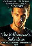 The Billionaires Salvation: (The Billionaires Obsession ~ Max)