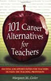 Margaret Gisler 101 Career Alternatives for Teachers