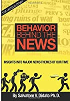 Behavior Behind the News: Insights into Major News Themes of Our Time