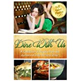 Dine With Us: A Collection of Recipes from the Authors of Indie Writers Unite ~ Cheryl Bradshaw