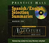Spanish / English Selection Summaries Audio Cd Gold Level (Prentice-Hall Literature Timeless Voices Timeless Themes) (0130511005) by Prentice Hall Staff