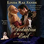 The Seduction of an Earl: The Daughters of the Aristocracy, Volume 3 | Linda Rae Sande