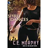 Spirit Dances ~ C.E. Murphy