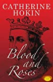 img - for Blood and Roses book / textbook / text book
