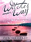 Witches Under Way (WitchLight Trilogy: Book 2)