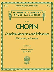 Complete Mazurkas And Polonaises Schirmers Library Of Musical Classics Vol 2064 by Omnibus Press