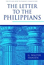The Letter to the Philippians The Pillar New Testament Commentary