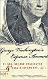 George Washingtons Expense Account