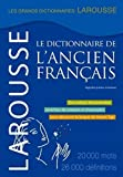 Larousse Dictionnaire de L'Ancien Francais (French Edition) (031745644X) by Larousse