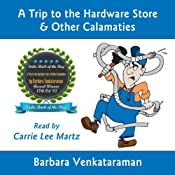 A Trip to the Hardware Store & Other Calamities: Quirky Essays for Quirky People | [Barbara Venkataraman]