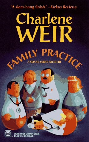 Image for Family Practice (Police Chief Susan Wren Mysteries)