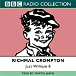 Just William: No.8 (BBC Radio Collect...