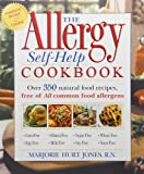 The Allergy Self-Help Cookbook: Over 350 Natural Foods Recipes, Free of All Common Food Allergens: wheat-free, milk-free, egg-free, corn-free, sugar-free, yeast-free