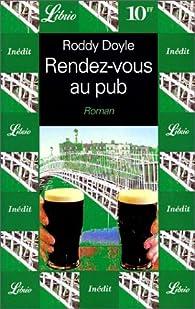 Rendez-vous au pub par Roddy Doyle