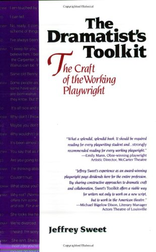 Dramatists Toolkit,The Craft of the Working Playwright