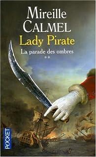 Lady pirate : [2] : la parade des ombres