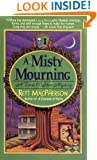 A Misty Mourning (Torie O'Shea Mysteries, No. 4)