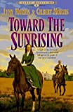 Toward the Sunrising (Cheney Duvall, M.D. Series #4) (155661425X) by Morris, Lynn