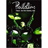 Phil Collins: Finally - The First Farewell Tour ~ Phil Collins