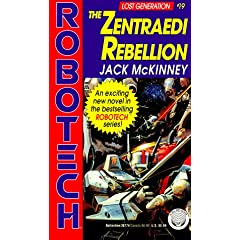 The Zentraedi Rebellion (Robotech Lost Generation #19) by Jack McKinney