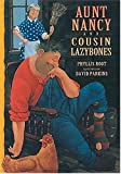 Aunt Nancy and Cousin Lazybones (1564024253) by Root, Phyllis