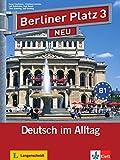 Berliner Platz Neu: Lehr- Und Arbeitsbuch 3 MIT 2 Audio-cds