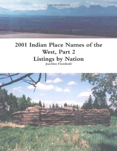 2001 indian place names of the west, part 2: listings by nation