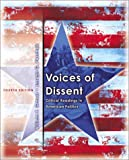 img - for Voices of Dissent: Critical Readings in American Politics (4th Edition) book / textbook / text book
