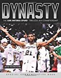 Dynasty: The San Antonio Spurs Timeless 2014 Championship